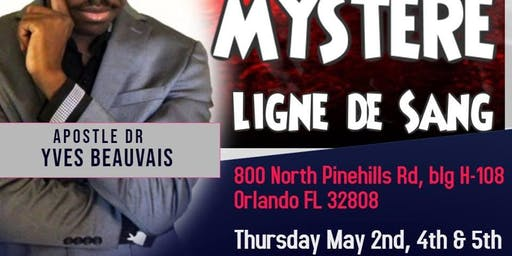 Mystery of Bloodline with Pastor Dr Yves Beauvais