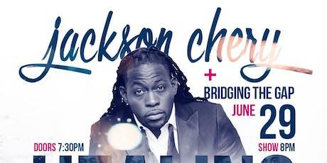 Jackson Chery & Bridging the Gap Healing Room  Miami tickets