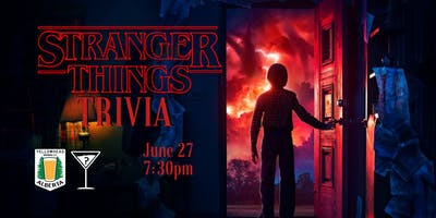 Stranger Things Trivia - June 27, 7:30 - Yellowhead Brewery