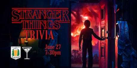 Stranger Things Trivia - June 27, 7:30 - Yellowhead Brewery tickets