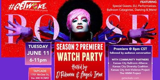 GetWoke: POSE Season 2 Premiere & Pride Month Watch Party