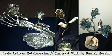 Basic Artisan Metalworking with Randal Meraki 10.9,16,23.19 tickets