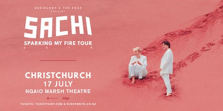 "SACHI ""Sparking My Fire"" Tour (Christchurch) tickets"