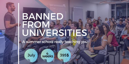 Banned From Universities // Summer School