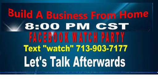 Build A Business From Home Dallas Watch Party