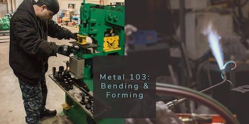 Metal 103: Bending & Forming 11.24+12.1.19