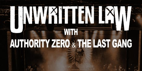 Unwritten Law w/ Authority Zero & The Last Gang tickets