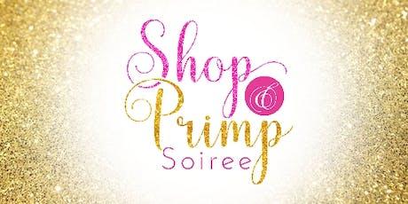 Shop & Primp Soiree  tickets