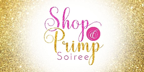 Shop & Primp Soiree  tickets