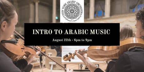 Intro to Arabic Music Workshop tickets