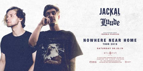 Jackal & Luude - Nowhere Near Home Tour | IRIS ESP101 Learn to Believe | Saturday June 22 tickets
