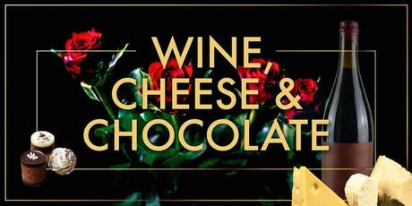 Wine, Cheese, Chocolate tickets