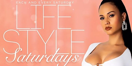 LifeStyle Saturdays | Open Bar + Free Entry  tickets