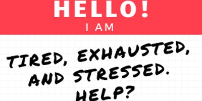 Tired, Exhausted and Stressed. HELP?  Happy Healthy Women Coquitlam
