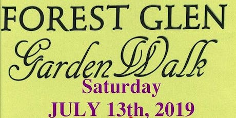 Forest Glen Garden Walk tickets