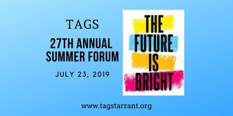 2019 TAGS Annual Summer Forum tickets