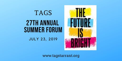 2019 TAGS Annual Summer Forum