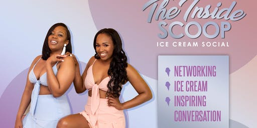 The Inside Scoop Ice  Cream Social