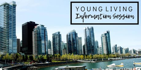 Young Living - Vancouver Information Session tickets