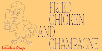 Champagne vs. Fried Chicken