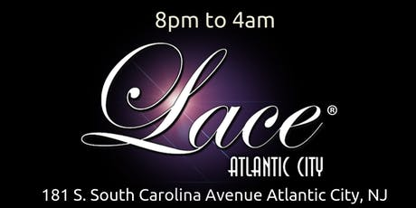 Summer Sundays @ Lace Nightclub in Atlantic City tickets