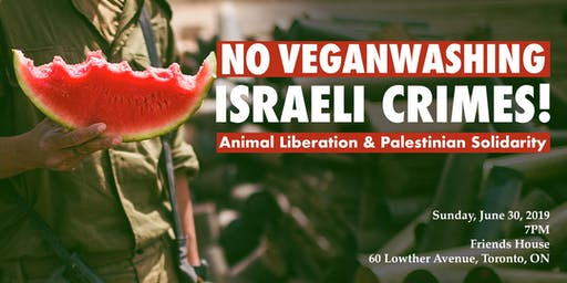 No Veganwashing Israeli Crimes!