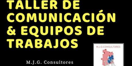 Taller de Comunicación & Equipos de trabajos entradas