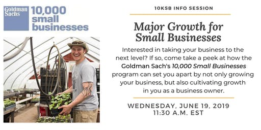 Major Growth for Small Businesses: Goldman Sachs 10,000 Small Businesses