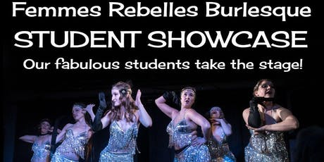 The Femmes Rebelles Spring Student Showcase tickets