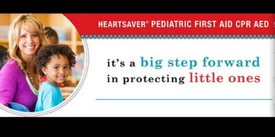 Pediatric & ***** First Aid & CPR Training