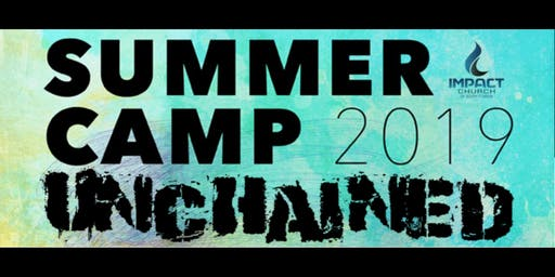 2019 Unchained Summer Camp