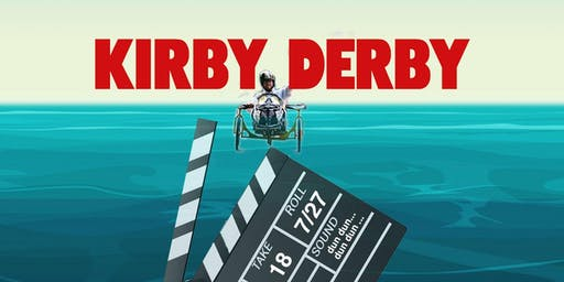 Kirby Derby 2019: A REEL Good Time...a celebration of motion pictures