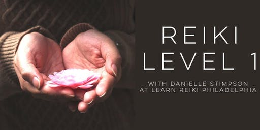 Reiki Level 1 Weekend Intensive