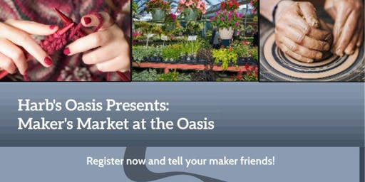 Maker's Market at the Oasis - August