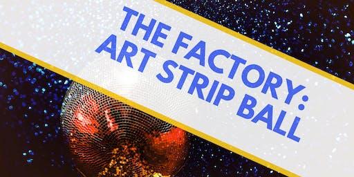 The Factory: Art Strip Ball