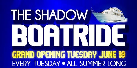 THE SHADOW BOATRIDE Tuesday JUNE 25  tickets