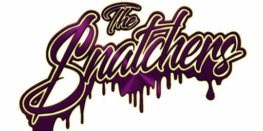 The Snatchers Relauch Day Party