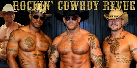 """The Rockin Cowboy Male Revue"" Washington DC tickets"