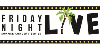 Friday Night Live Summer Concert Series