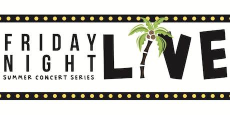 Friday Night Live Summer Concert Series tickets