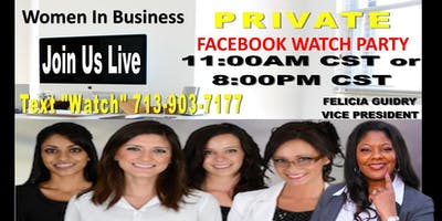 Women In Business-Face Book Watch Party