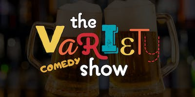 The Variety Comedy Show