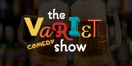 The Variety Comedy Show tickets