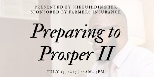 Preparing to Prosper II