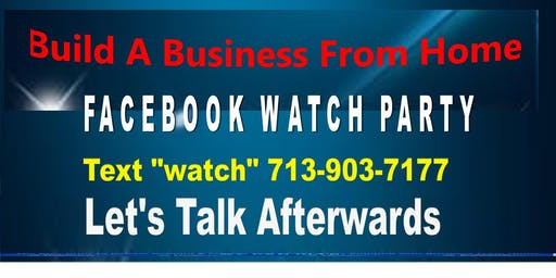 Face Book Watch Party Work From Home-McAllen
