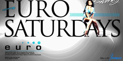 Saturdays @ Club Euro