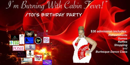 Ladies Night - Blow Me, I'm Buring With Cabin Fever