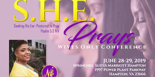 S.H.E. Prays Wives Conference (2nd Annual)