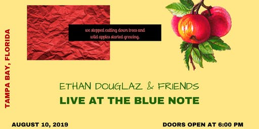 ETHAN DOUGLAZ LIVE IN TAMPA BAY, FLORIDA. (THE BLUE NOTE)