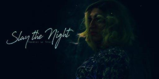 Slay the Night - Drag Evening